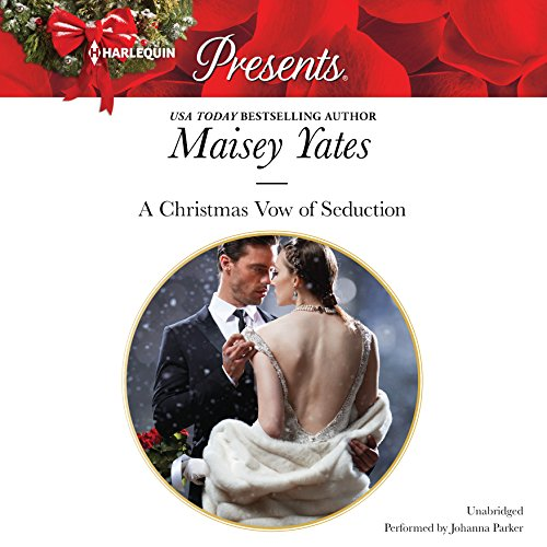 A Christmas Vow of Seduction (Princes of Petras): Maisey Yates