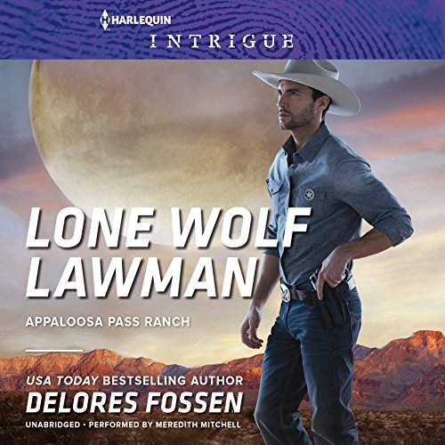 9781504652261: Lone Wolf Lawman (Appaloosa Pass Ranch Series, book 1)