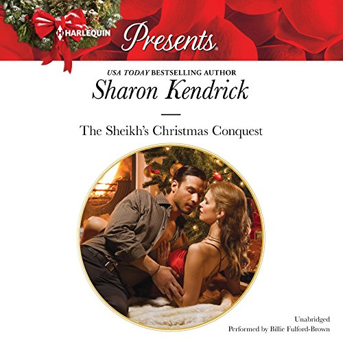 The Sheikh S Christmas Conquest (Bond of Billionaires): Sharon Kendrick
