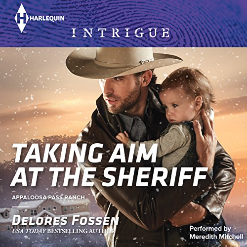 Taking Aim at the Sheriff -: Delores Fossen
