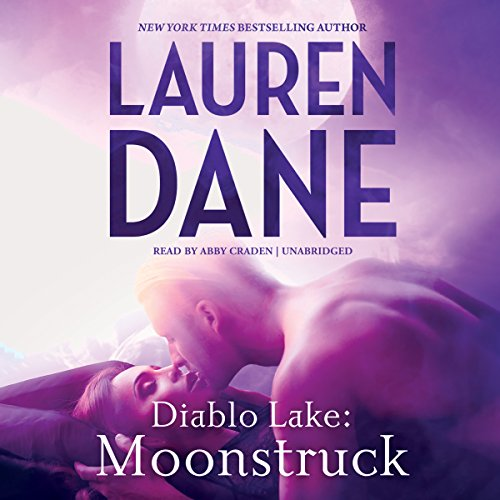 9781504652780: Diablo Lake: Moonstruck (Lost Lake Series, Book 1)