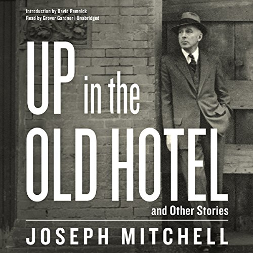 9781504653572: Up in the Old Hotel, and Other Stories