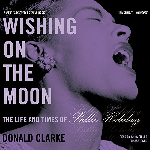 9781504653879: Wishing on the Moon: The Life and Times of Billie Holiday