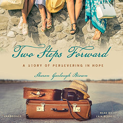 9781504654869: Two Steps Forward: A Story of Persevering in Hope (Sensible Shoes Series, Book 2)