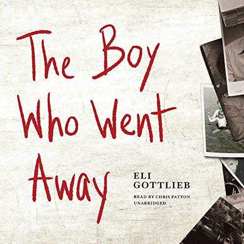 9781504656832: The Boy Who Went Away: A Novel