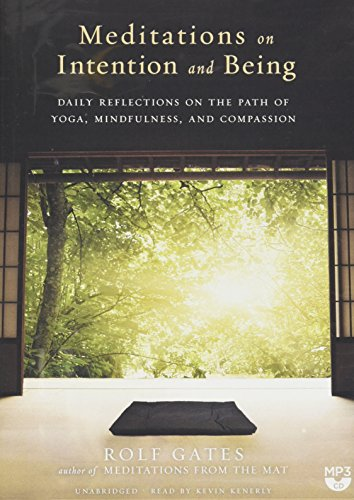 9781504657020: Meditations on Intention and Being: Daily Reflections on the Path of Yoga, Mindfulness, and Compassion
