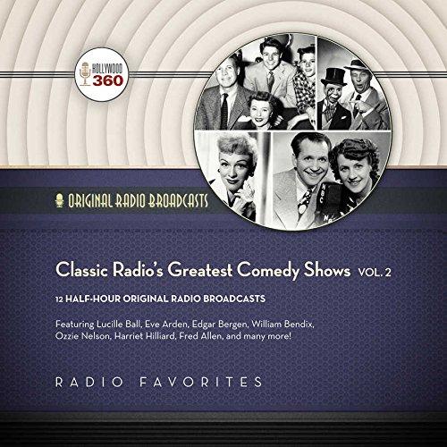 9781504657945: Classic Radio's Greatest Comedy Shows, Vol. 2 (Classic Radio Collection)