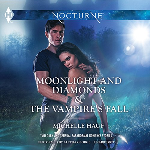 Moonlight and Diamonds & The Vampire's Fall -: Michele Hauf