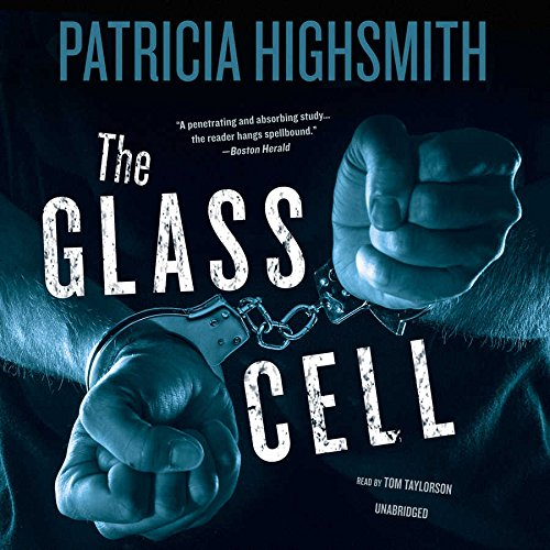 The Glass Cell -: Patricia Highsmith