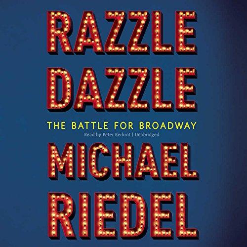 Razzle Dazzle - The Battle for Broadway: Michael Riedel