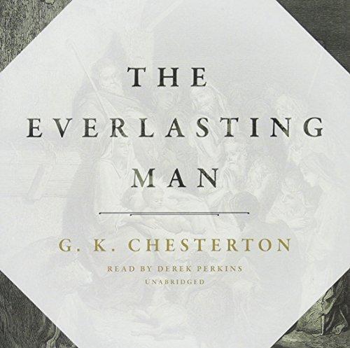 The Everlasting Man: G. K. Chesterton