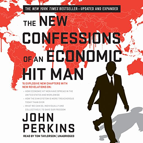 9781504666725: The New Confessions of an Economic Hit Man (Updated and Expanded Second Edition)