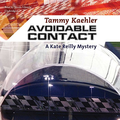 Avoidable Contact: A Kate Reilly Mystery: Tammy Kaehler