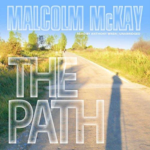 The Path: 4: Malcolm McKay