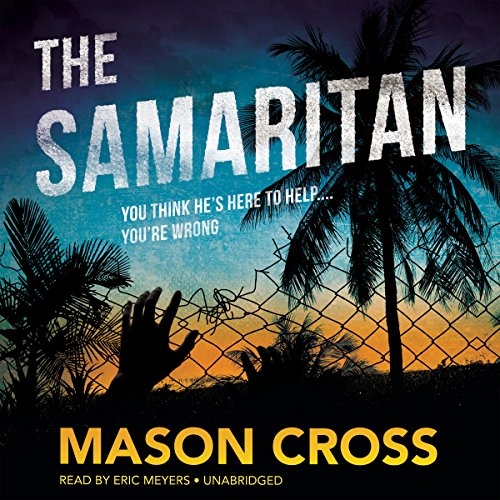 The Samaritan: Mason Cross