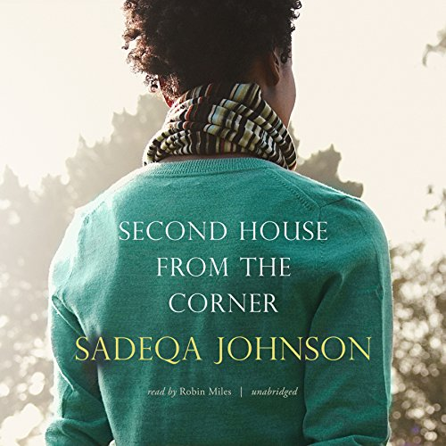 Second House from the Corner -: Sadeqa Johnson