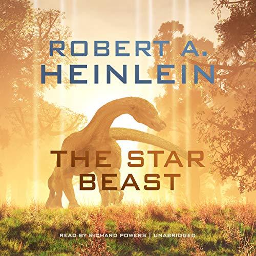 The Star Beast: Robert A Heinlein