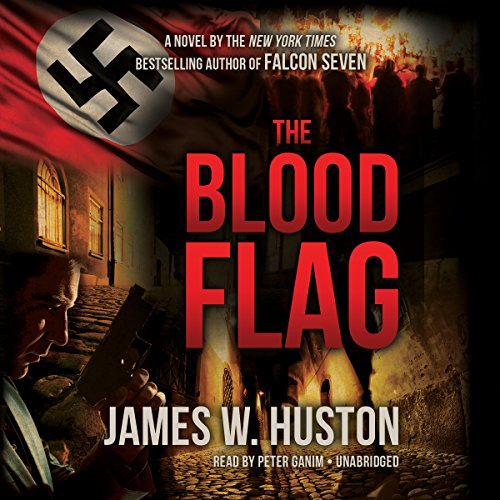 The Blood Flag -: James W. Huston
