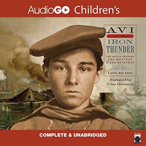 Iron Thunder: A Civil War Novel (I Witness Series): Avi