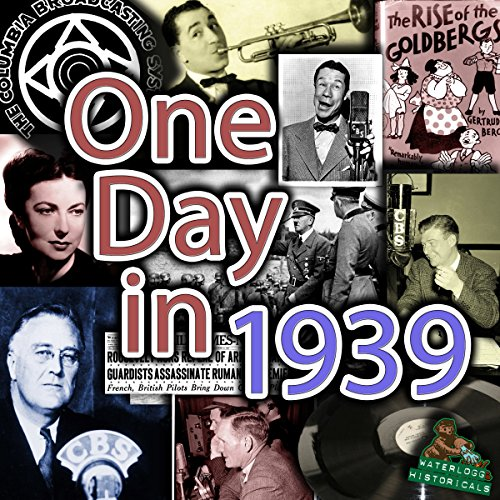 9781504677462: One Day in 1939: The Complete September 21st, 1939, WJSV CBS Broadcast