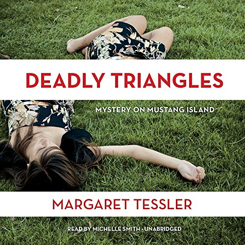 9781504679572: Deadly Triangles: Mystery on Mustang Island