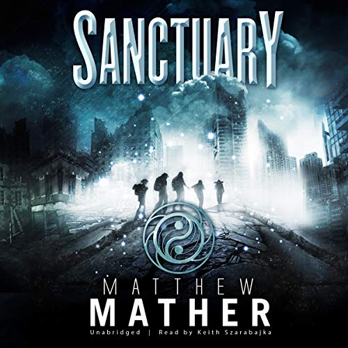 Sanctuary: Book Two of Nomad: Matthew Mather