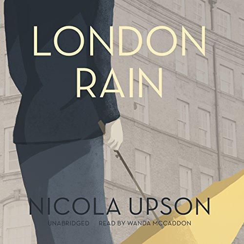 London Rain -: Nicola Upson