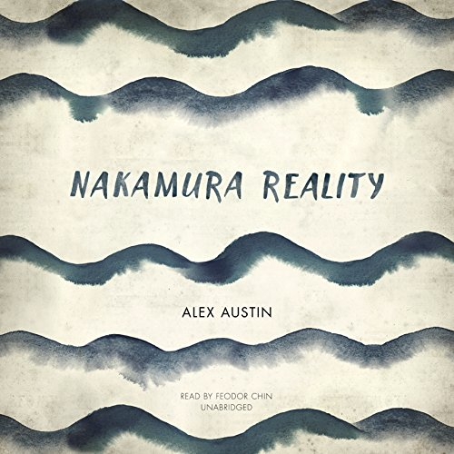 Nakamura Reality: Alex Austin