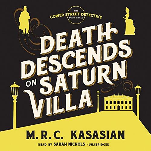 Death Descends on Saturn Villa: M R C Kasasian