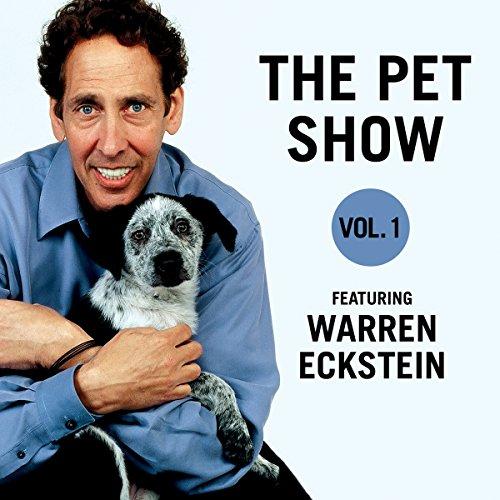 The Pet Show, Vol. 1: Featuring Warren Eckstein: Warren Eckstein