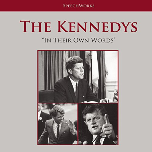 The Kennedys: In Their Own Words