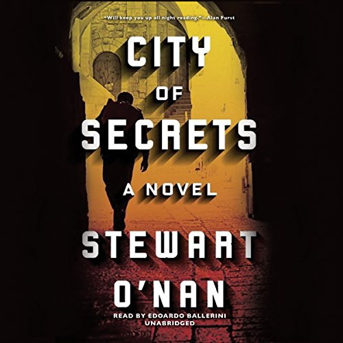 City of Secrets: Stewart O'Nan