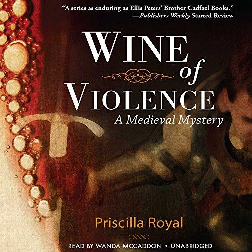 Wine of Violence: Priscilla Royal