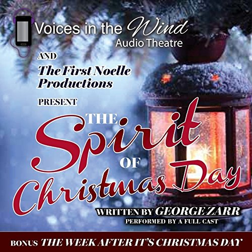 The Spirit of Christmas Day: George Zarr
