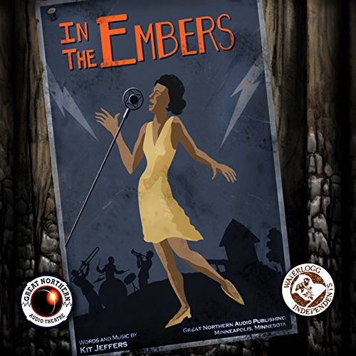 In the Embers (Great Northern Audio Theatre Collection): Author Brian Price; Jerry Stearns