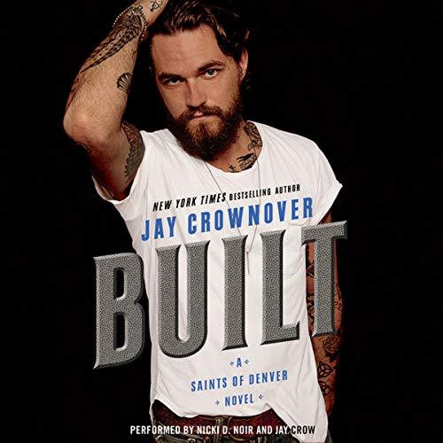 9781504694438: Built: A Saints of Denver Novel (Saints of Denver Series, Book 1)