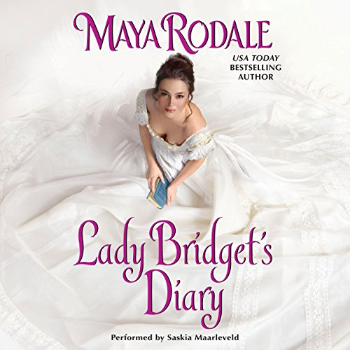 Lady Bridget's Diary (Cavendish Series, Book 1): Maya Rodale