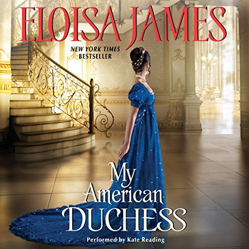 My American Duchess -: Eloisa James
