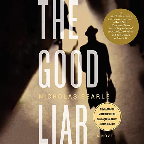 The Good Liar - Awakening the Seeds of Greatness: Nicholas Searle