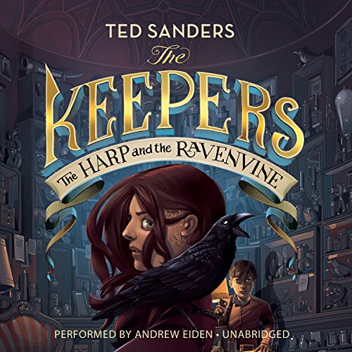 The Harp and the Ravenvine: Ted Sanders