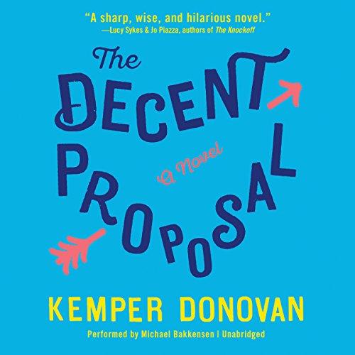 The Decent Proposal (Compact Disc): Kemper Donovan