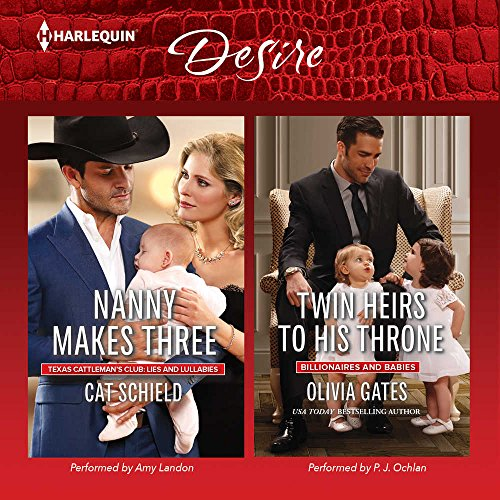 9781504698009: ''Nanny Makes Three'' & ''Twin Heirs to His Throne'' (Harlequin Desire: Tesas Cattleman's Club: Lies and Lullabies / Billionaires and Babies)