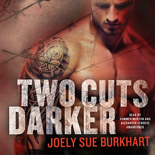 Two Cuts Darker -: Joely Sue Burkhart