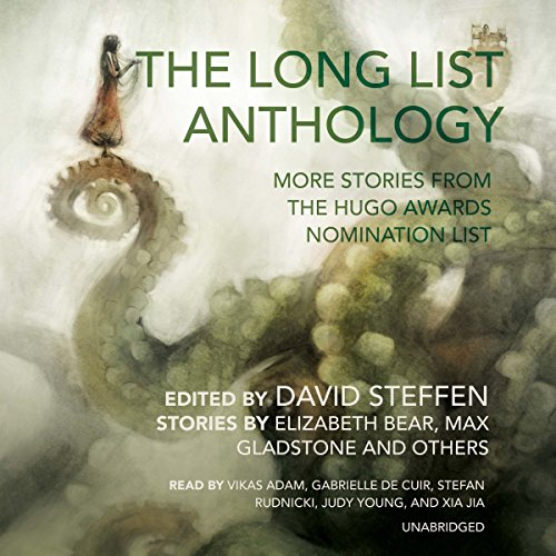 The Long List Anthology - More Stories from the Hugo Awards Nomination List: David Steffen