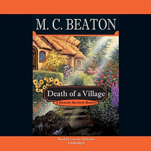 Death of a Village: Beaton, M. C.