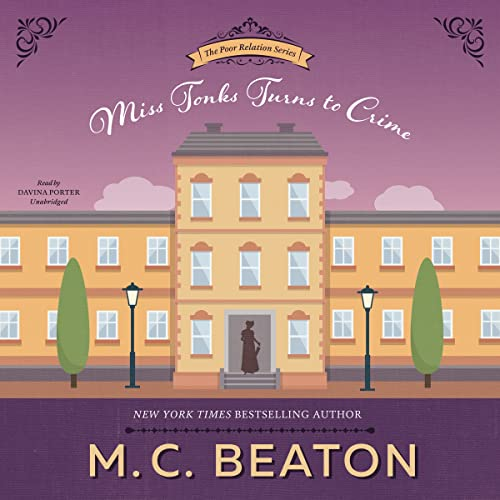 Miss Tonks Turns to Crime (Poor Relation): M. C. Beaton