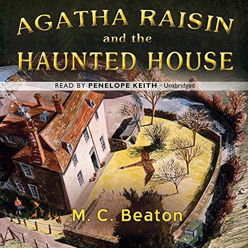 9781504701273: Agatha Raisin and the Haunted House (Agatha Raisin Mysteries, Book 14)