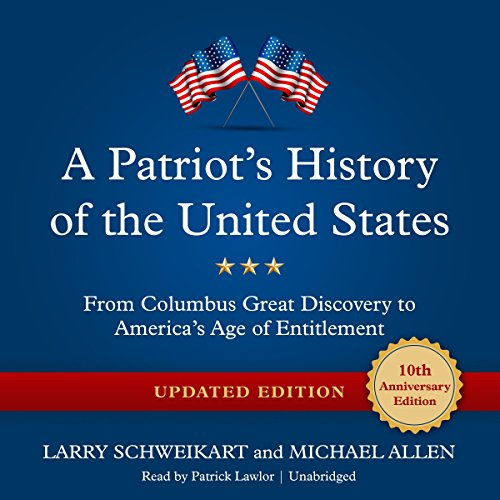 A Patriot's History of the United States, Updated Edition - From Columbus's Great ...