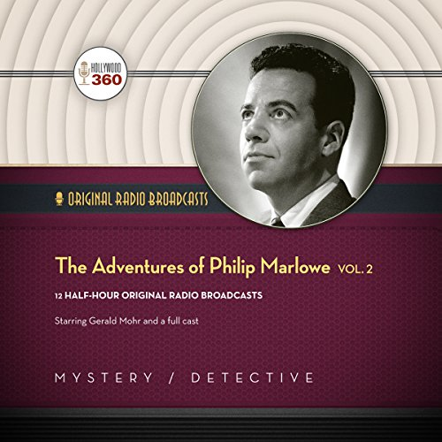 The Adventures of Philip Marlowe, Vol. 2 -: Hollywood 360
