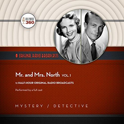 Mr. & Mrs. North, Vol. 1 -: Hollywood 360